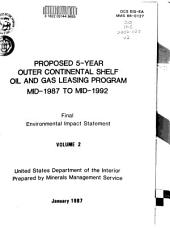 Proposed 5-year Outer Continental Shelf Oil and Gas Leasing Program Mid-1987 to Mid-1992: Final Environmental Impact Statement, Volume 2