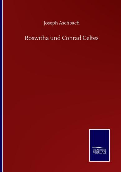 Roswitha und Conrad Celtes PDF