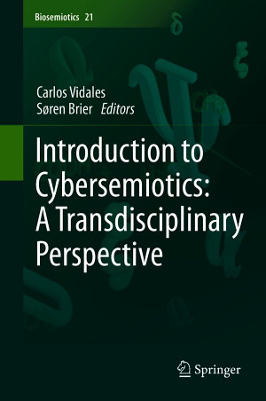 Introduction to Cybersemiotics  A Transdisciplinary Perspective