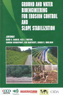 Ground and Water Bioengineering for Erosion Control and Slope Stabilization