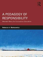 A Pedagogy of Responsibility PDF