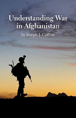 Understanding War in Afghanistan