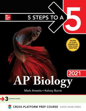 5 Steps to a 5  AP Biology 2021