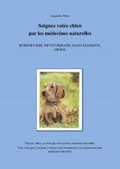 Soignez votre chien par les médecines naturelles