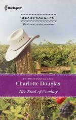 Her Kind Of Cowboy (Shoulda Been A Cowboy)