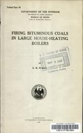 Firing bituminous coals in large house-heating boilers