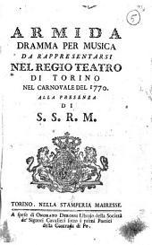 Armida dramma per musica da rappresentarsi nel Regio teatro di Torino nel carnovale del 1770. Alla presenza di S.S.R.M: Edizione 4