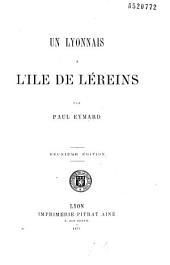 Un Lyonnais à l'île de Léreins