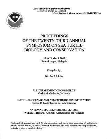Proceedings of the Twenty third Annual Symposium on Sea Turtle Biology and Conservation  17 to 21 March 2003  Kuala Lumpur  Malaysia PDF