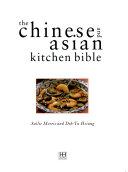 The Chinese And Asian Kitchen Bible Book PDF