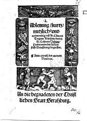 Ablenung, kurtz, nutzlich, vnd nottwendig, vff B. Cunrats Tregers Büchlin: Anno. xxiiij. des monats Octobris