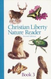 Christian Liberty Nature Reader Book Three