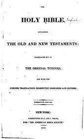 The Holy Bible, Containing the Old and New Testaments: Volumes 1-2