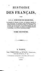 Histoire des Français: Volume8