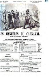 Les mystères du carnaval drame en cinq actes et neuf tableaux par mm. Anicet-Bourgeois et Michel Masson