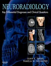 Neuroradiology: Key Differential Diagnoses and Clinical Questions