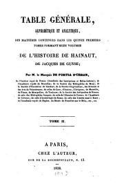 Histoire de Hainaut: traduite en Français avec le texte Latin en regard, et accompagnée de notes. Table générale : alphabétique et analytique, Volume21