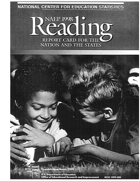 Reading Report Card For The Nation And The States 1998 Naep