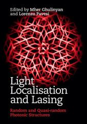 Light Localisation and Lasing: Random and Pseudo-random Photonic Structures