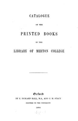 Catalogue of the Printed Books in the Library of Merton College PDF