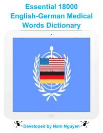 Essential 18000 Medical Words Dictionary In English-German