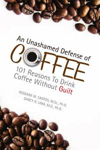 An Unashamed Defense of Coffee Book