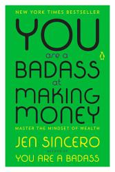You Are A Badass At Making Money Book PDF