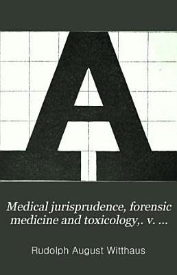 Medical jurisprudence, forensic medicine and toxicology,. v. 3, 1896