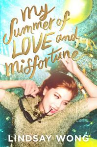 My Summer of Love and Misfortune PDF