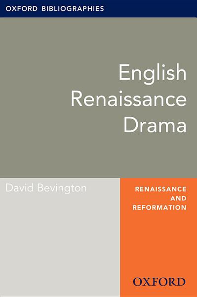 English Drama  Oxford Bibliographies Online Research Guide