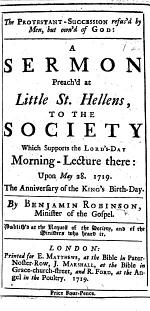 The Protestant-Succession Refus'd by Men, But Own'd of God: a Sermon [on Ps. Cxviii. 22-24] Preach'd at Little St. Hellens, Etc