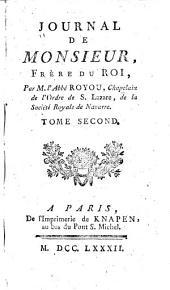 Journal de Monsieur: frère du roi ..., Volume2