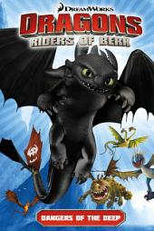 Dragons: Riders of Berk Vol. 2: Dangers of the Deep