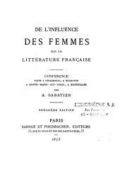 De l'influence des femmes sur la littérature française: conférence