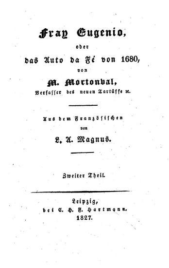 Fray Eugenio  oder  das Auto da F   von 1680 PDF