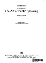 Test Bank to Accompany The Art of Public Speaking, Seventh Edition