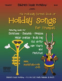 The Politically Correct Book of Holiday Songs for Trumpet PDF