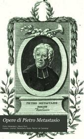 Opere di Pietro Metastasio: Volume 1