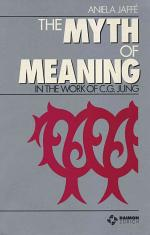 The Myth of Meaning in the Work of C.G. Jung