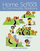 Home, School, and Community Relations: Edition 9