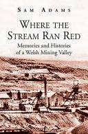 Where the Stream Ran Red