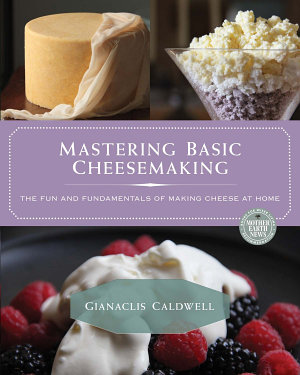Mastering Basic Cheesemaking PDF