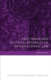Free Trade and Cultural Diversity in International Law