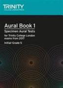 Aural Tests Book 1  Initial Grade 5