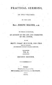 The Works of the Late Rev. Joseph Milner ...: Containing the History of the Church of Christ; Practical Sermons; and Tracts and Essays, Volume 7