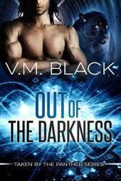 Out of the Darkness: Taken By the Panther BBW Paranormal Shifter Romance #1