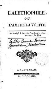 L'alétophile, ou, L'ami de la vérité [by J.F. de la Harpe].