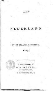 Aan Nederland, in de maand november, 1813: Volume 1