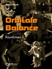 Orbitale Balance: Raumlotsen