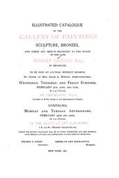 Illustrated Catalogue of the Gallery of Paintings, Sculpture, Bronzes, and Other Art Objects Belonging to the Estate of the Late Robert Graves